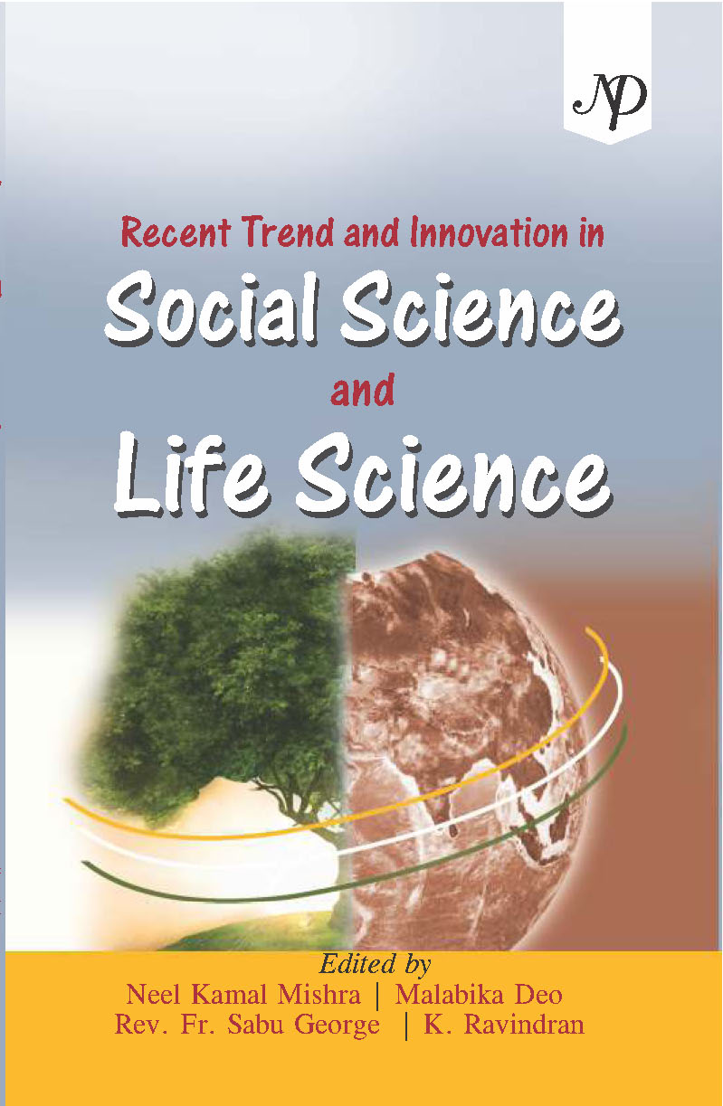 Recent Trend and Innovation in Social Science and Life Science