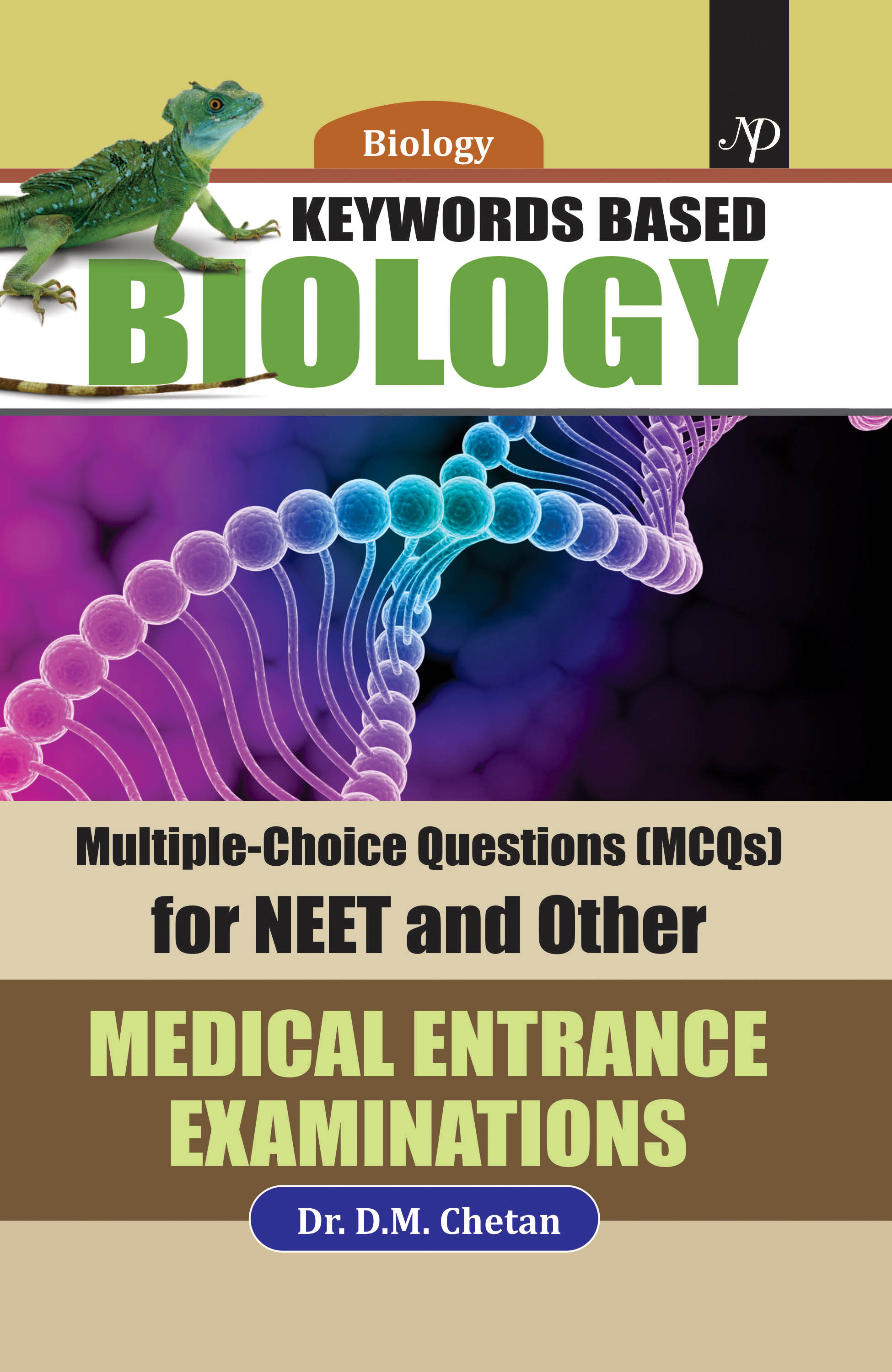 Keywords Based Biology: Multiple-Choice Questions for NEET and Other