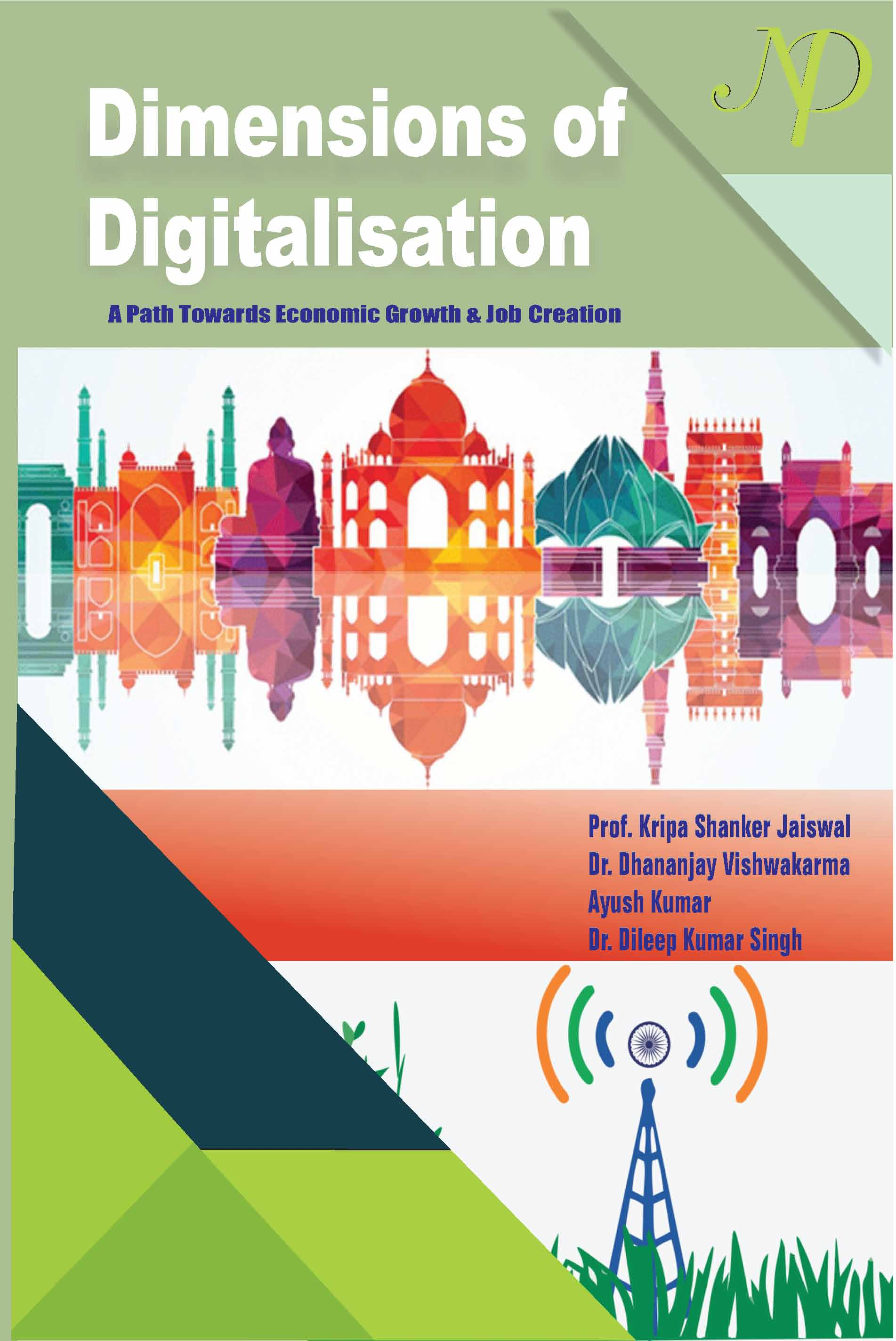 Dimensions of Digitalisation A Path Towards Economic Growth and Job Creation