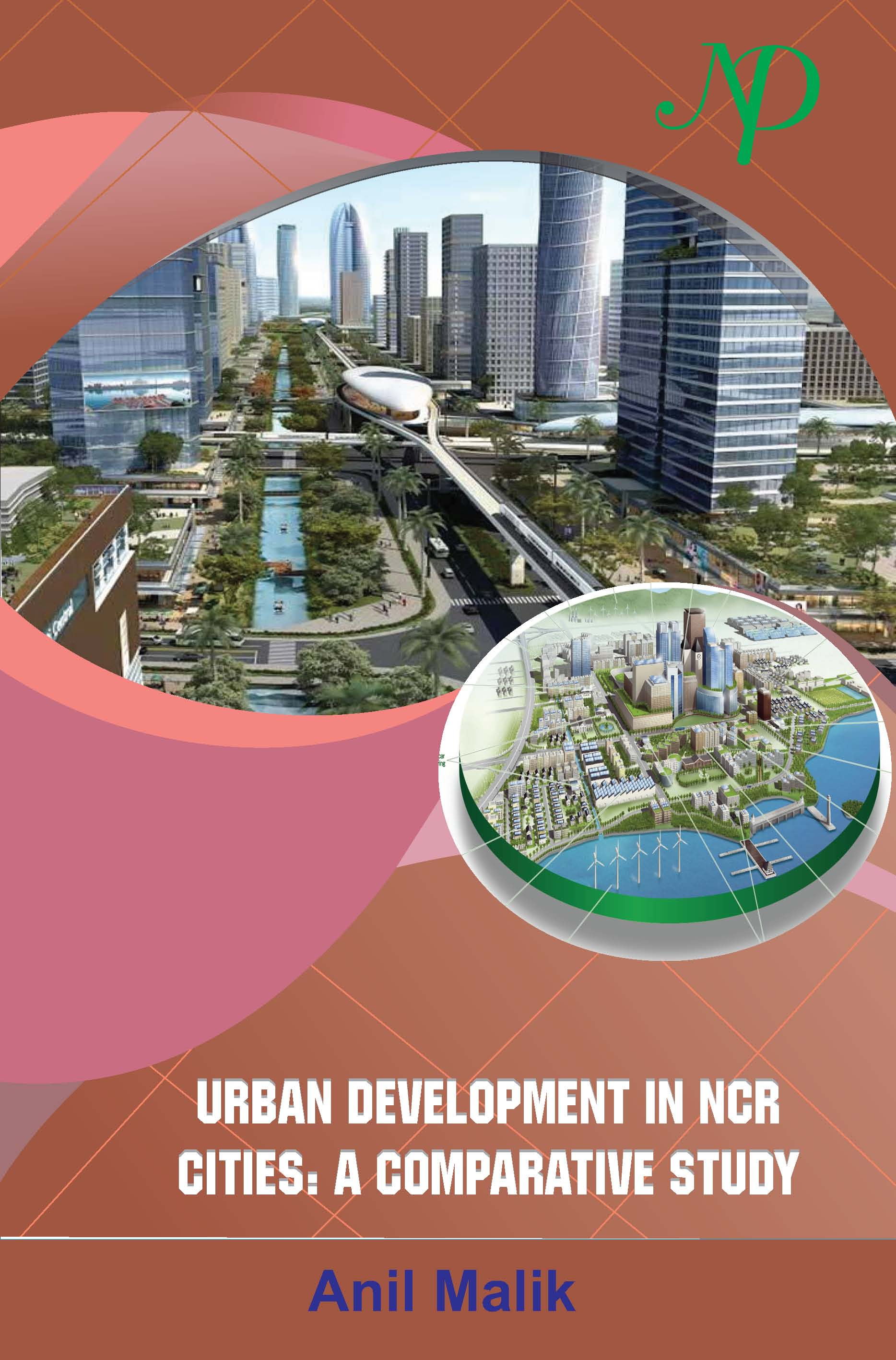 Urban Development in NCR Cities: A Comparative Study