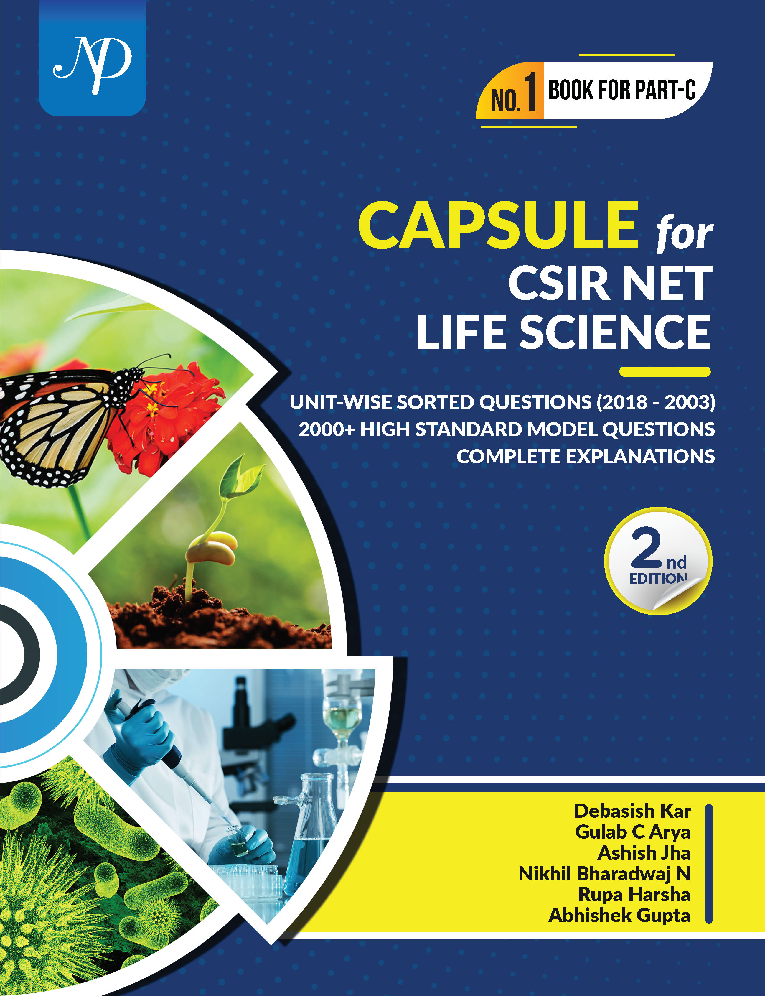 Capsule for CSIR NET Life Science CSIR Unit Wise sorted questions (15 years) 2000 Model question & answer with explanation 2nd Edition
