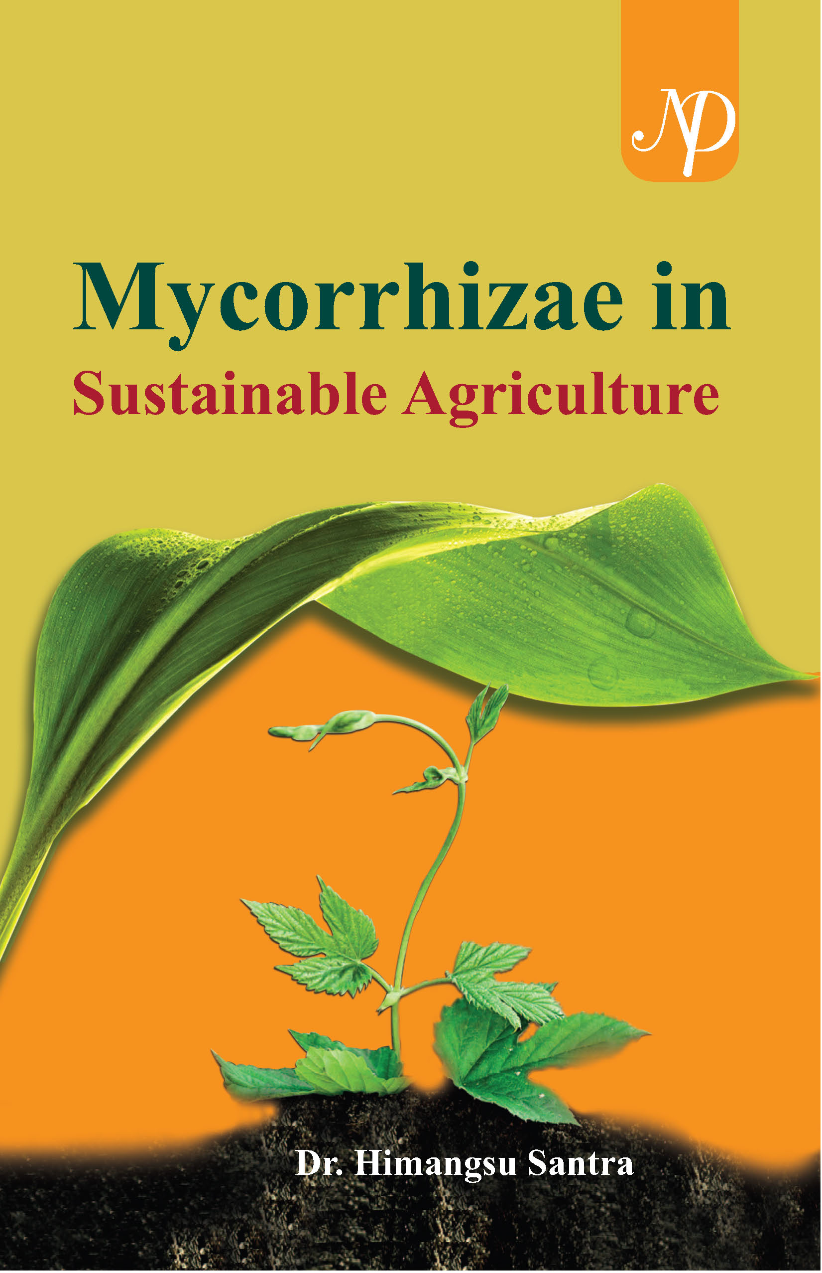 MYCORRHIZAE IN SUSTAINABLE AGRICULTURE cover.jpg