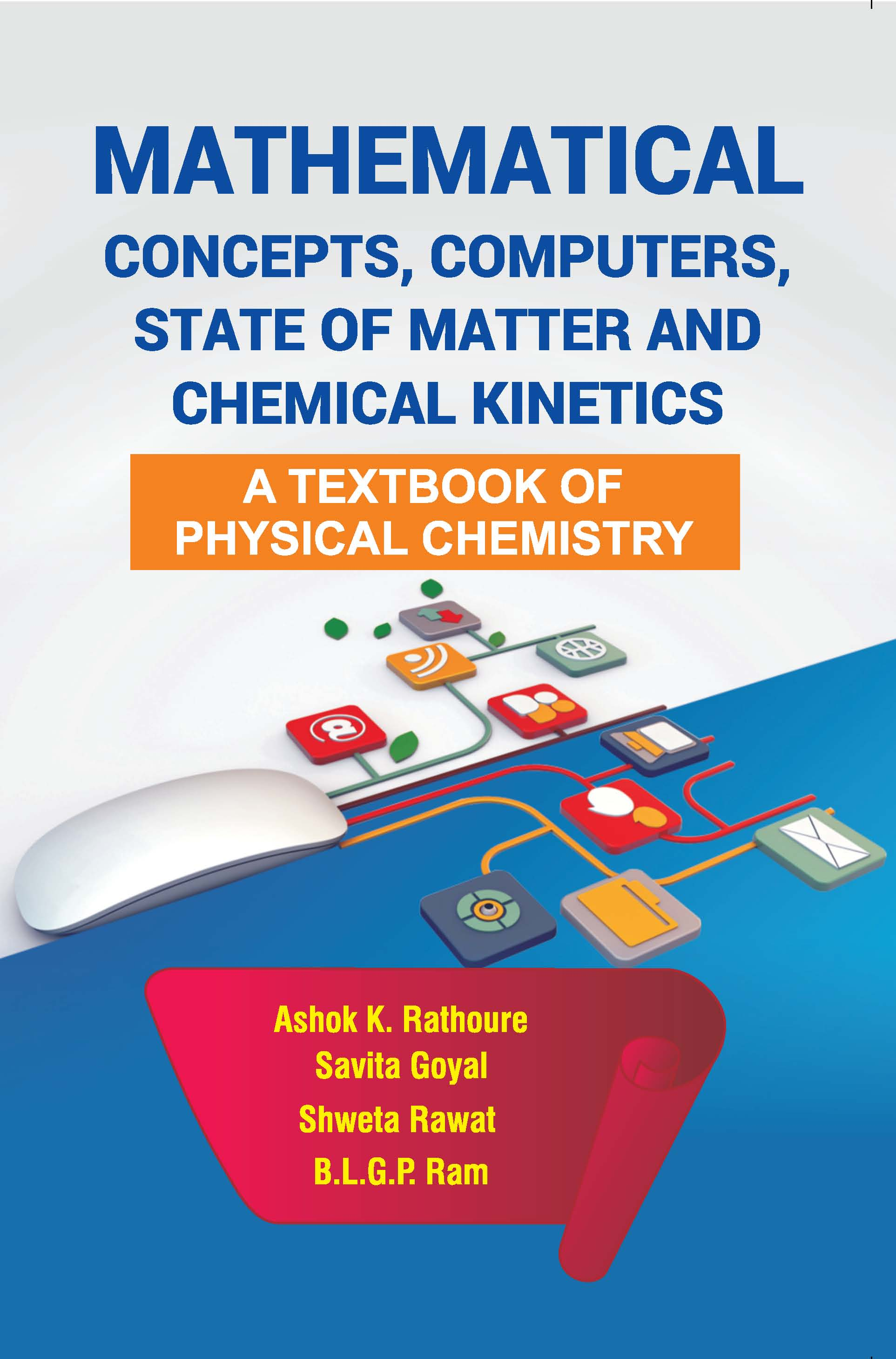 Mathematical Concepts, Computers, State of Matter and Chemical Kinetics