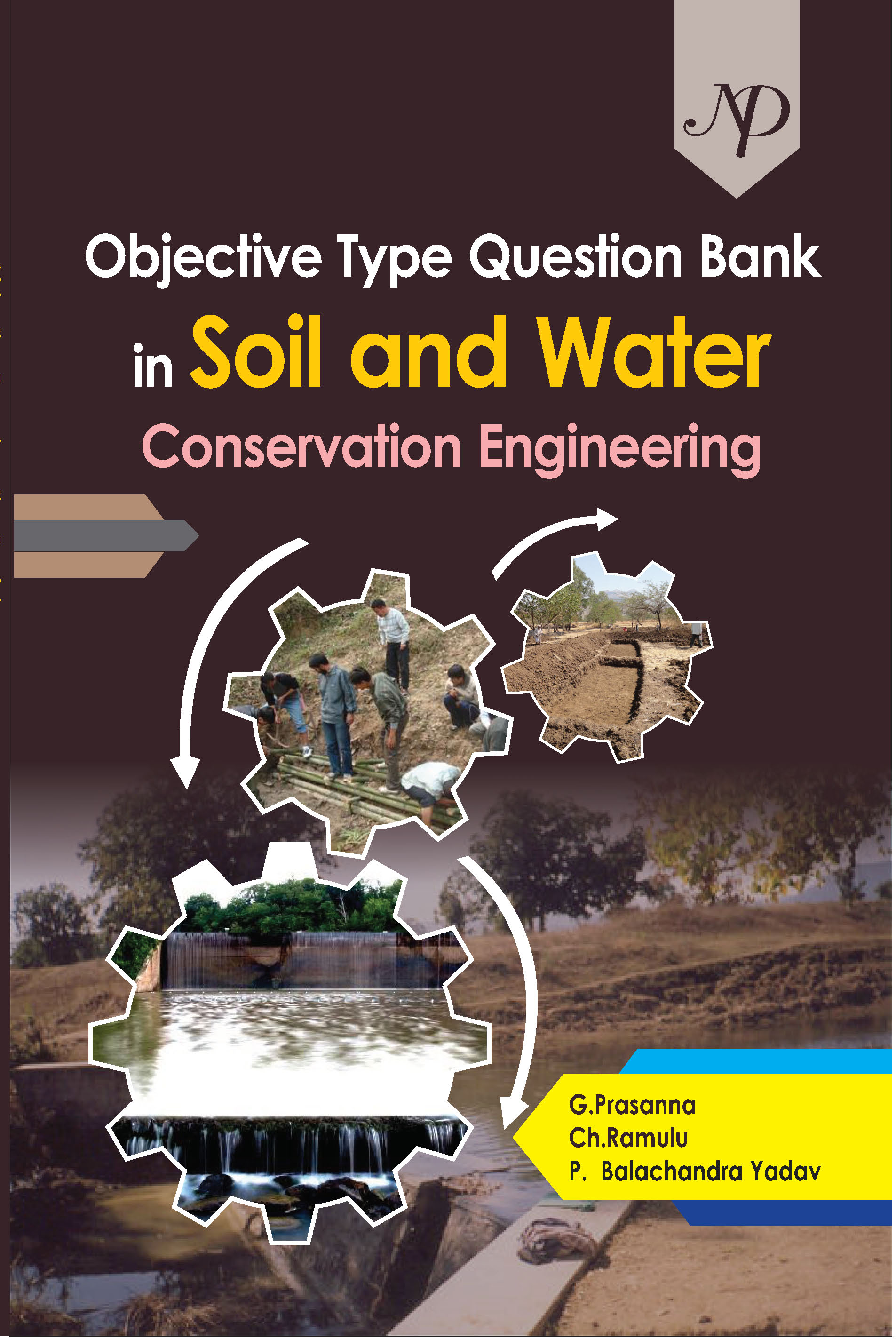 Objective Type Question Bank in Soil and Water Conservation Engineering
