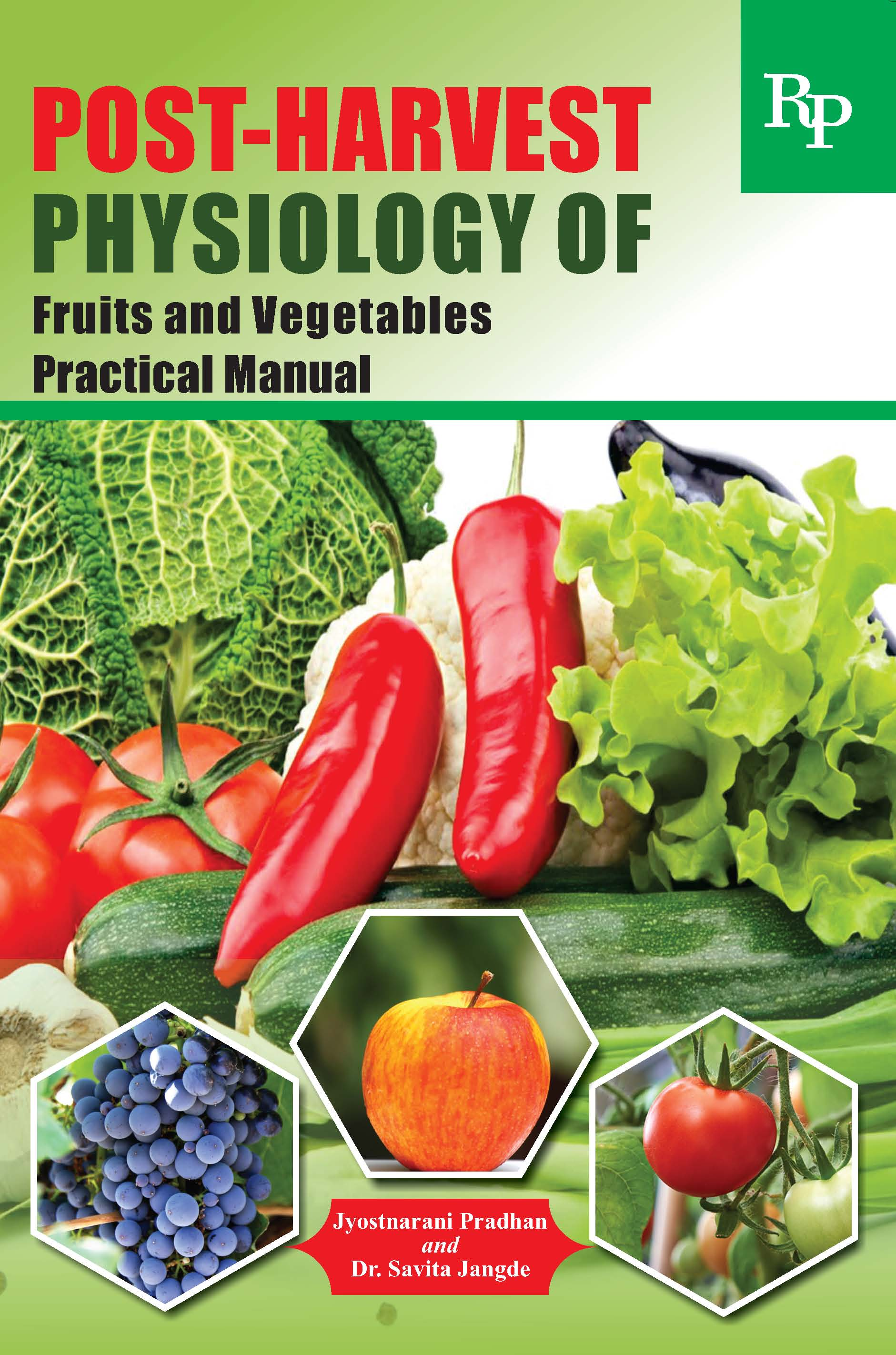 POST-HARVEST PHYSIOLOGY OF FRUITS AND VEGETABLES PRACTICAL MANUAL.jpg