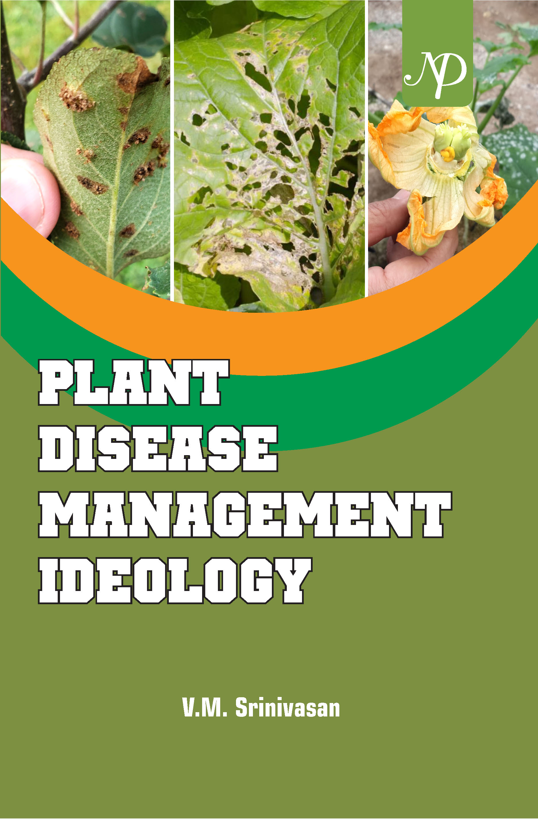 Plant Disease Management Ideology