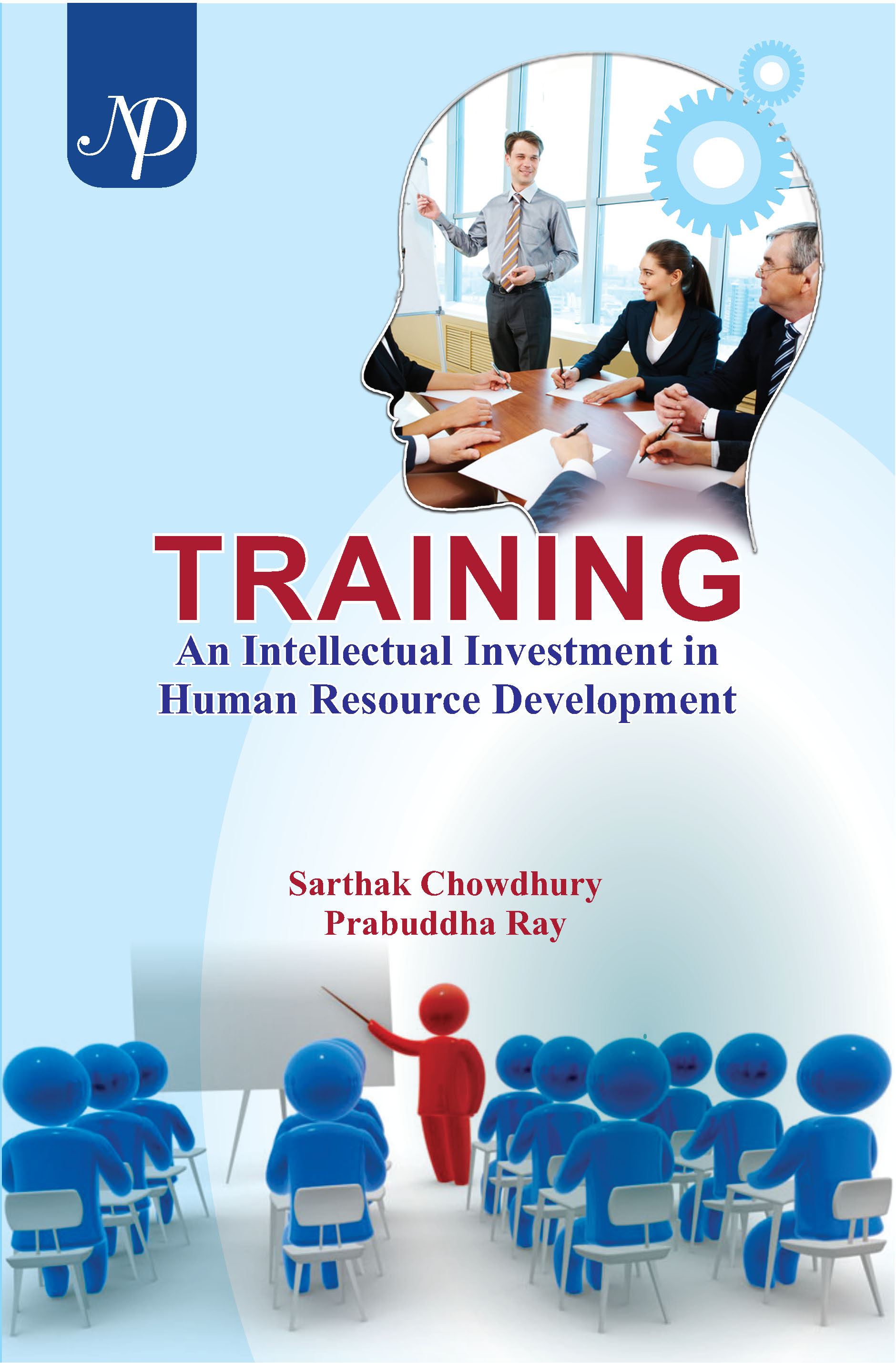 NEW DELHI PUBLISHERS - TRAINING An Intellectual Investment