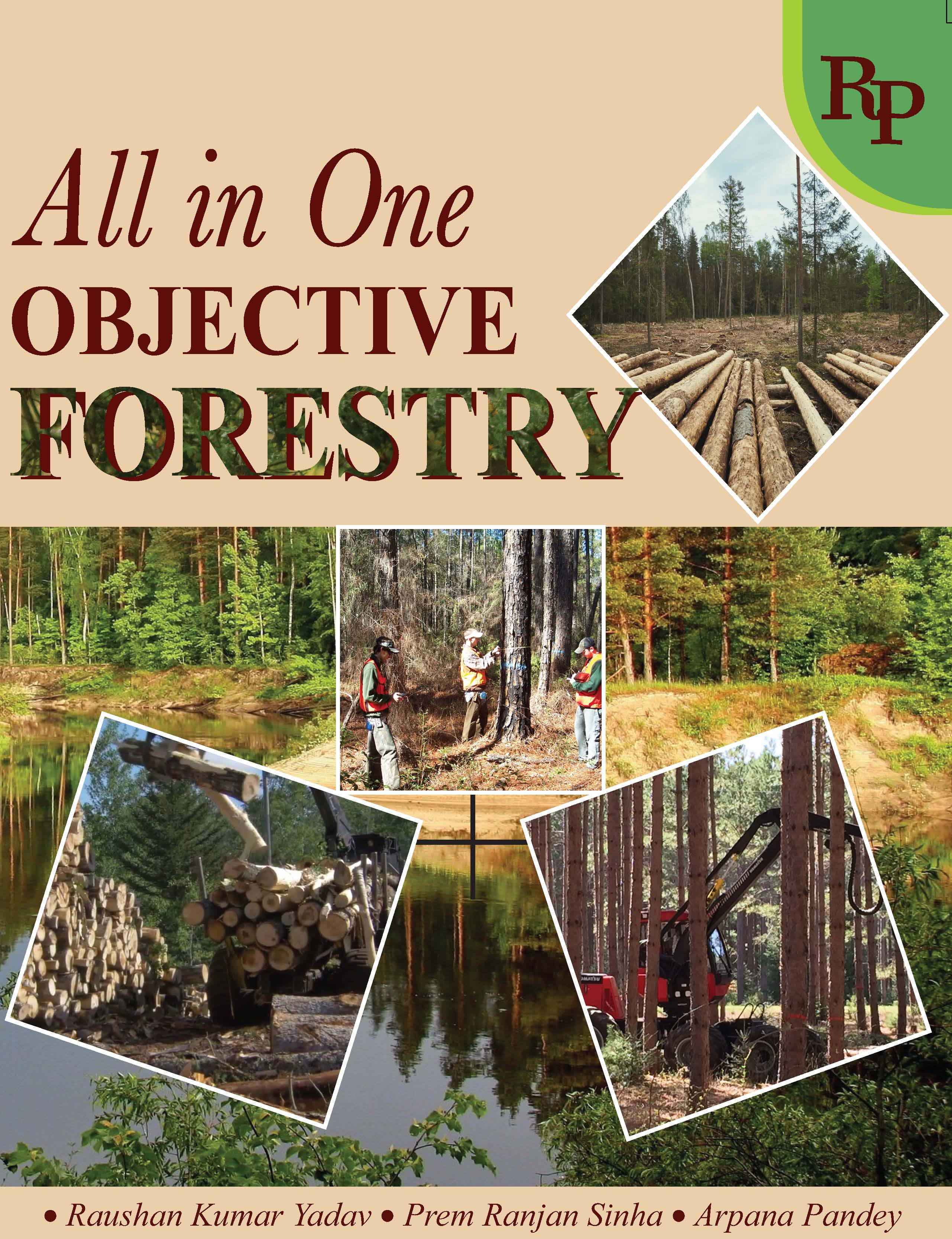 All-In-One Objective Forestry For ICAR, ARS-NET, JRF, SRF, SAU'S, FRI, ACF & RFO Examinations (Including Practice Sets & Previous Year Questions)