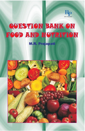 NEW DELHI PUBLISHERS - Question bank on Food and Nutrition (NET,SET